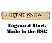 Let it Snow Engraved Block