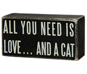 All You Need Cat Box Sign