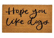 Hope You Like Dogs Door Mat, 30x18