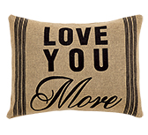 Love You More Burlap Pillow, 14x18