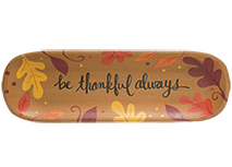 Be Thankful Always Tray