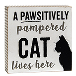 Pawsitively Pampered Cat Box Sign