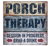 "Porch Therapy Sign, 8"" sq"