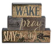 Wake Pray Stacked Lath Blocks