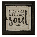 Well With My Soul Wall Sign
