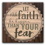 "Let Your Faith Plaque, 9.5"" Sq"