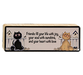 Friends Fill Your Life Block, 8""