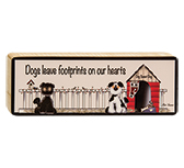 Dogs Leave Footprints Block, 8""