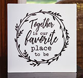 Together is our Favorite Place to Be Metal Wall Sign