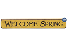 Welcome Spring Engraved Sign, 12""