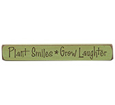Plant Smiles, Grow Engraved Sign
