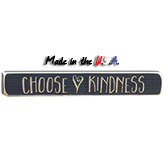 Choose Kindness Engraved Sign, 12""