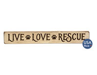 Live, Love, Rescue Engraved Block, 12\