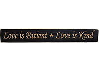 Love Is Patient Engraved Sign
