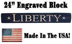^Liberty Engraved Sign,  24""