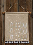 Let It Snow Fabric Wall Hanging