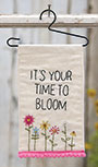 It\\'\\'s Your Time To Bloom Fabric Hanging