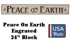 Peace on Earth Engraved Sign, 24""