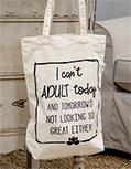 I Can\\'\\'t Adult Today Canvas Tote