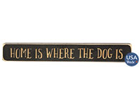 Home Is Where the Dog Is Engraved Block 12\