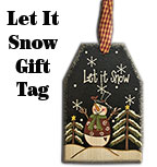 Let it Snow Wooden Gift Tag