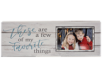 A Few Of My Favorite Things Photo Frame Sign