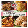 101 Super Easy Slow Cooker Recipes