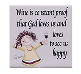 Wine Is Proof Tile Magnet