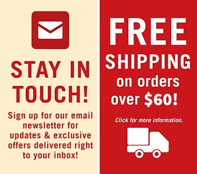 Newsletter Sign Up and Free Shipping on Orders over 60 Dollars